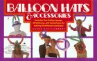 Balloon Hats and Accessories