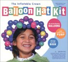 The Inflatable Crown Balloon Hat Kit