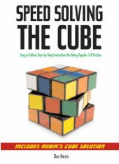 Speed Solving the Cube by Dan Harris